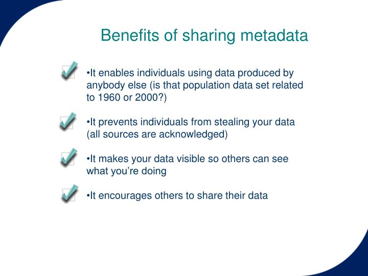 Benefits of sharing metadata