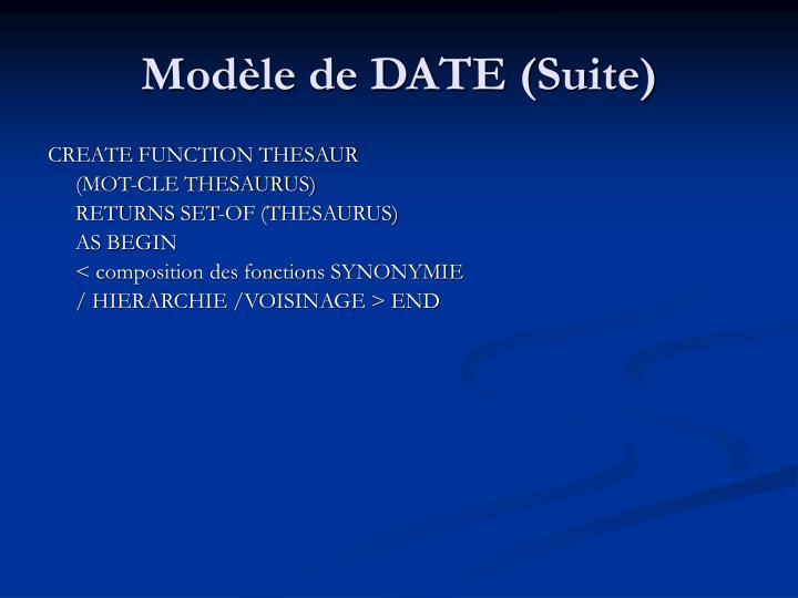 Modèle de DATE (Suite)
