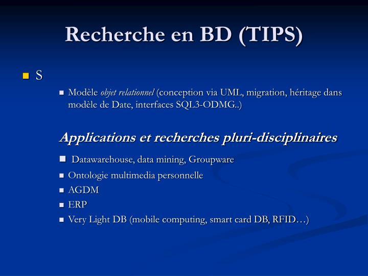 Recherche en BD (TIPS)