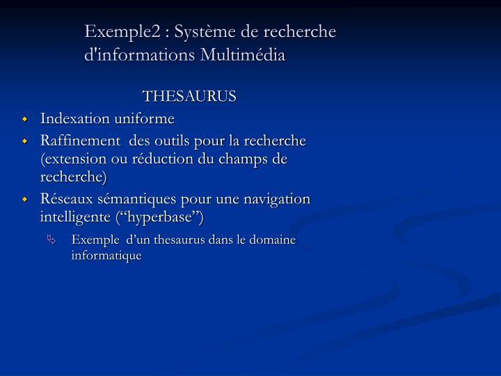 Exemple2 : Système de recherche
