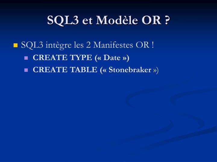 SQL3 et Modèle OR ?