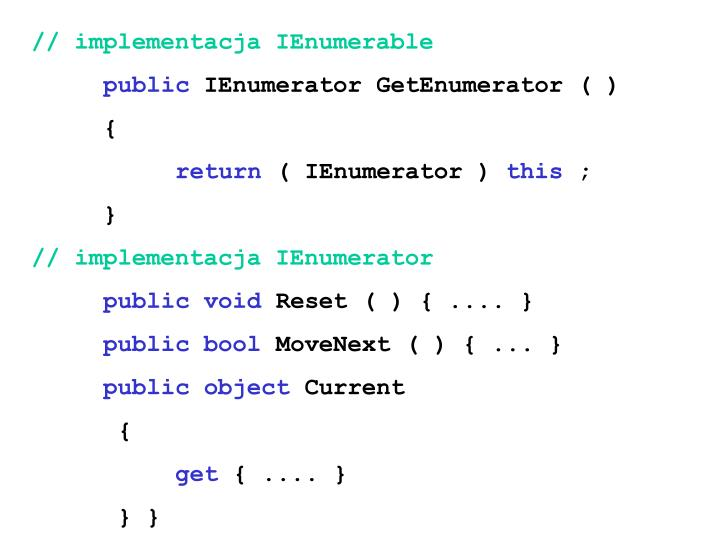 // implementacja IEnumerable