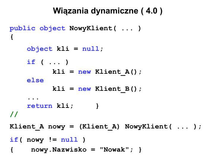 Wiązania dynamiczne ( 4.0 )