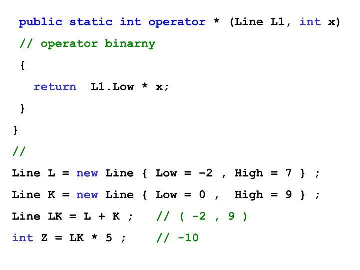 public static int operator