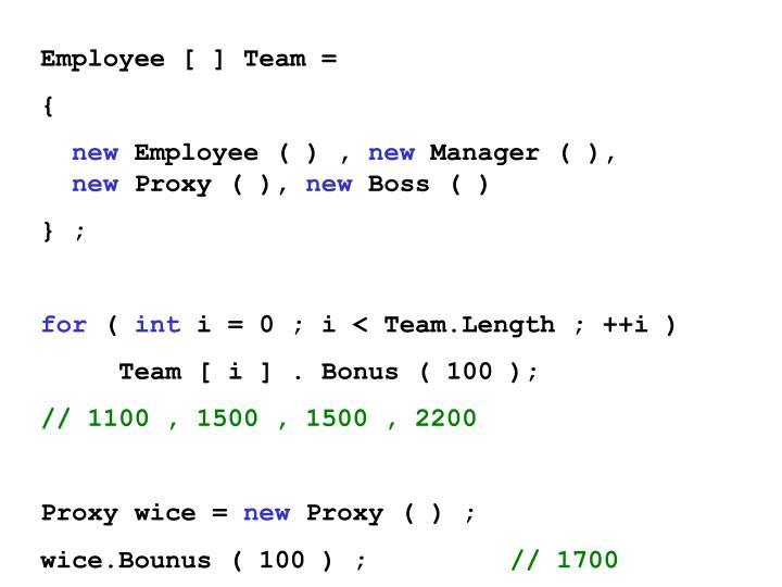 Employee [ ] Team =