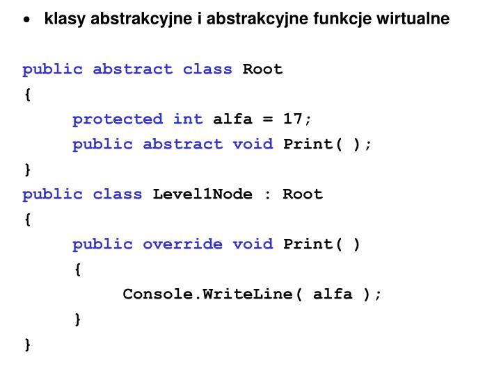 klasy abstrakcyjne i abstrakcyjne funkcje wirtualne
