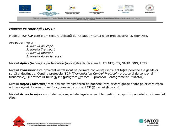 Modelul de referinţă TCP/IP