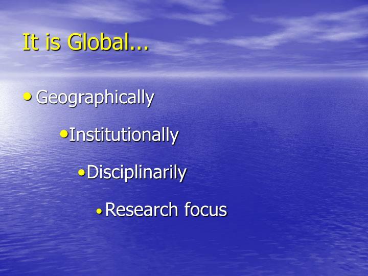 It is Global...
