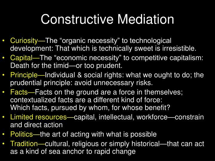 Constructive Mediation
