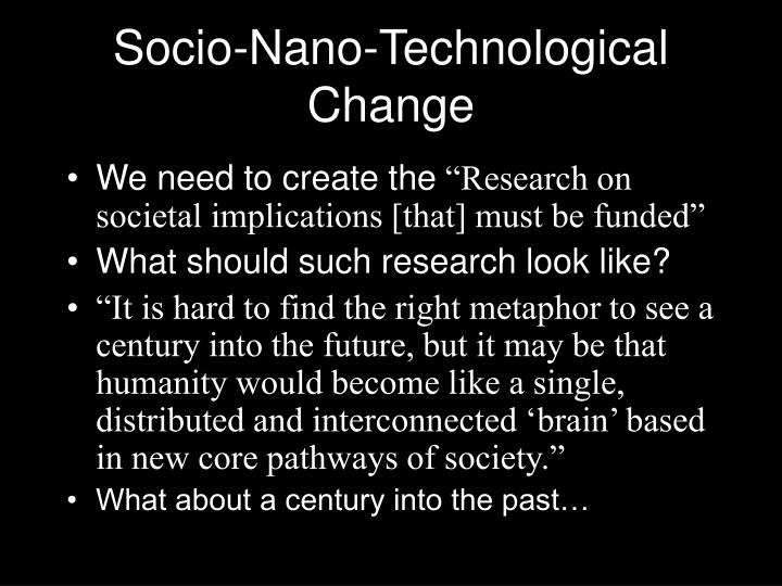 Socio-Nano-Technological Change