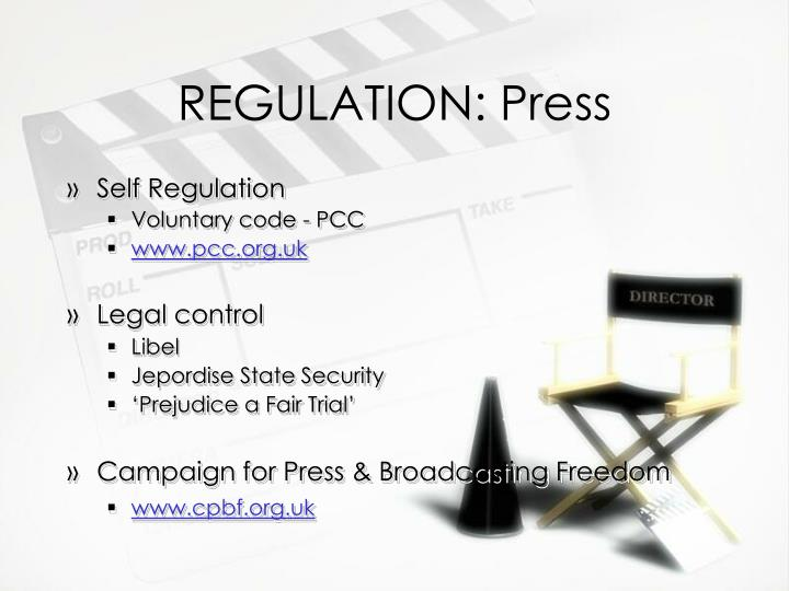 REGULATION: Press