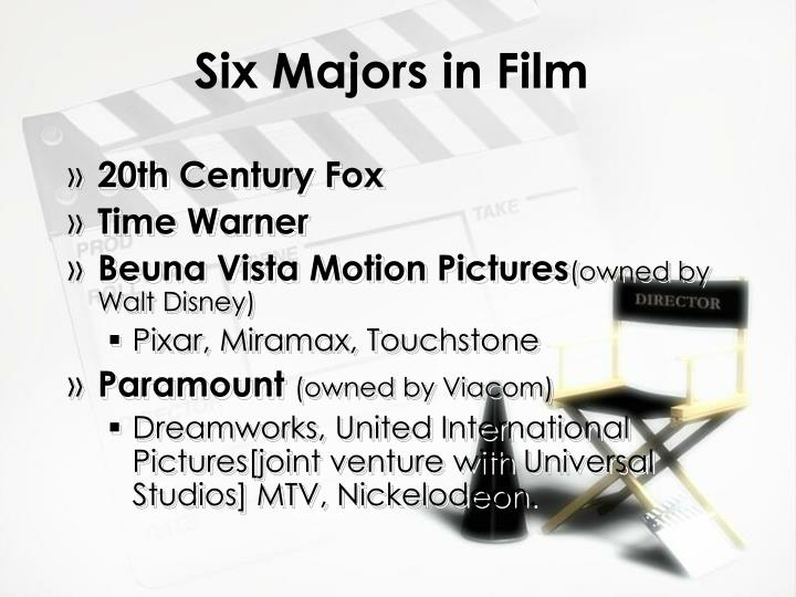 Six Majors in Film