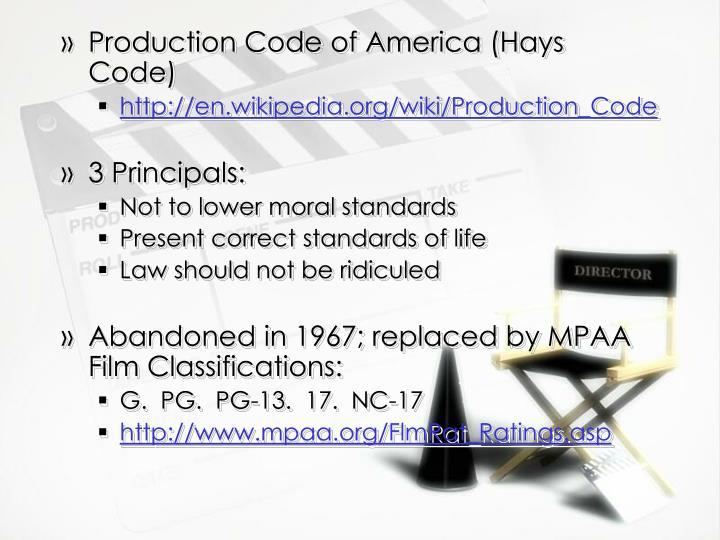 Production Code of America (Hays Code)