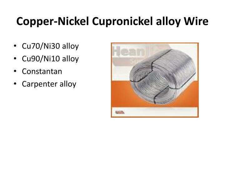 Copper-Nickel Cupronickel alloy