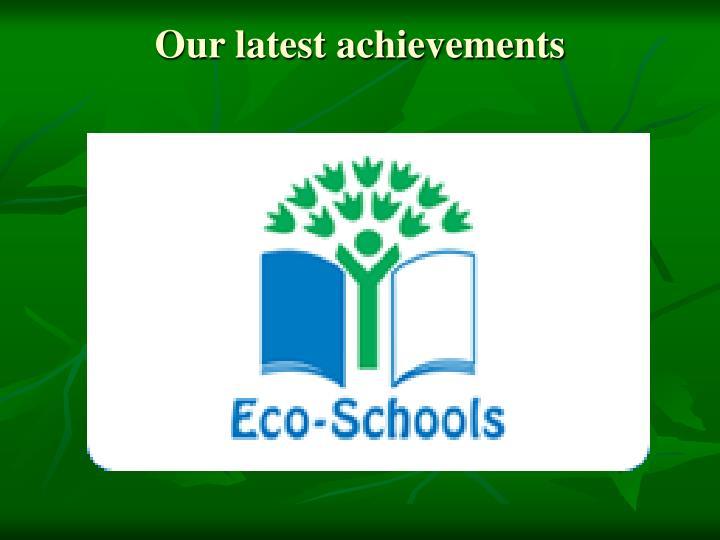 Our latest achievements