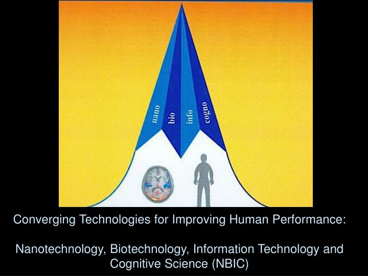 Converging Technologies for Improving Human Performance: