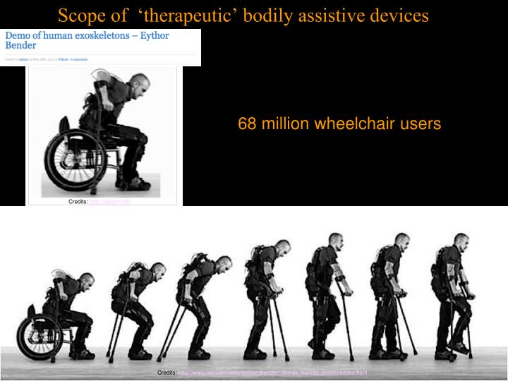 Scope of  'therapeutic' bodily assistive devices