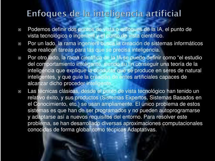 Enfoques de la inteligencia artificial