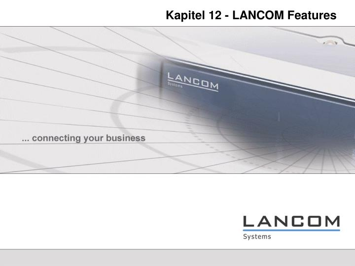 Kapitel 12 - LANCOM Features