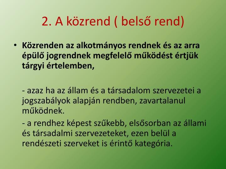 2. A közrend ( belső rend)