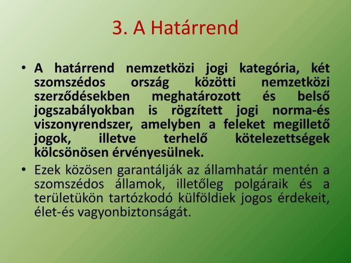 3. A Határrend