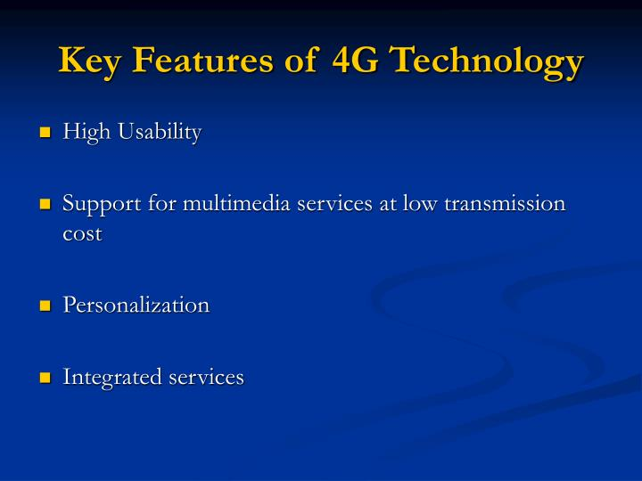 Key Features of 4G Technology