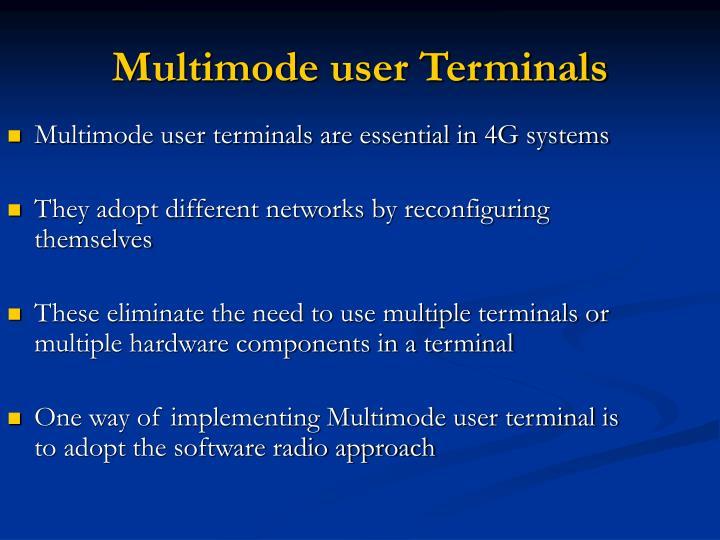 Multimode user Terminals