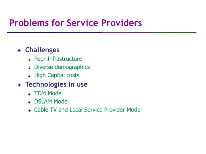 Problems for Service Providers