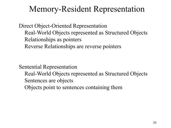 Memory-Resident Representation