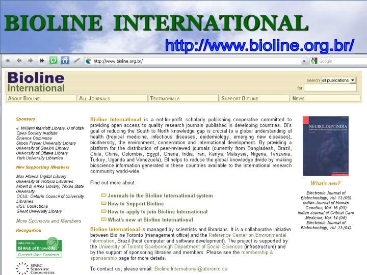 BIOLINE  INTERNATIONAL