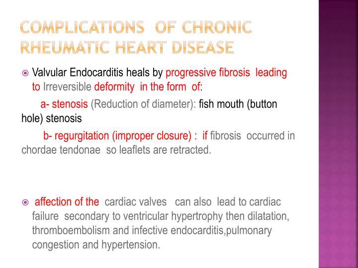 Complications  of CHRONIC RHEUMATIC HEART DISEASE