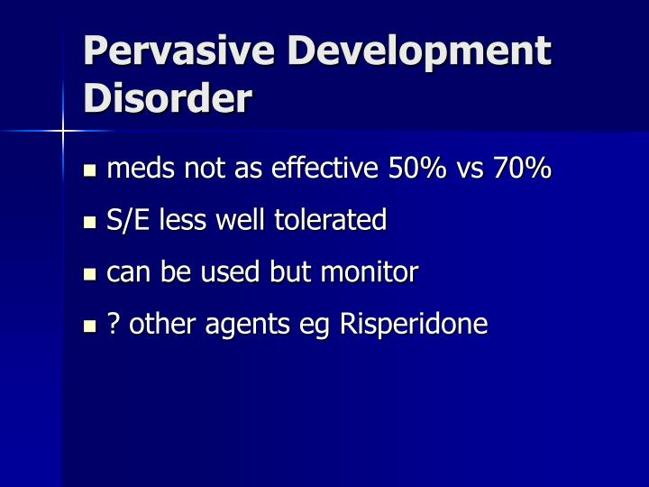 Pervasive Development Disorder