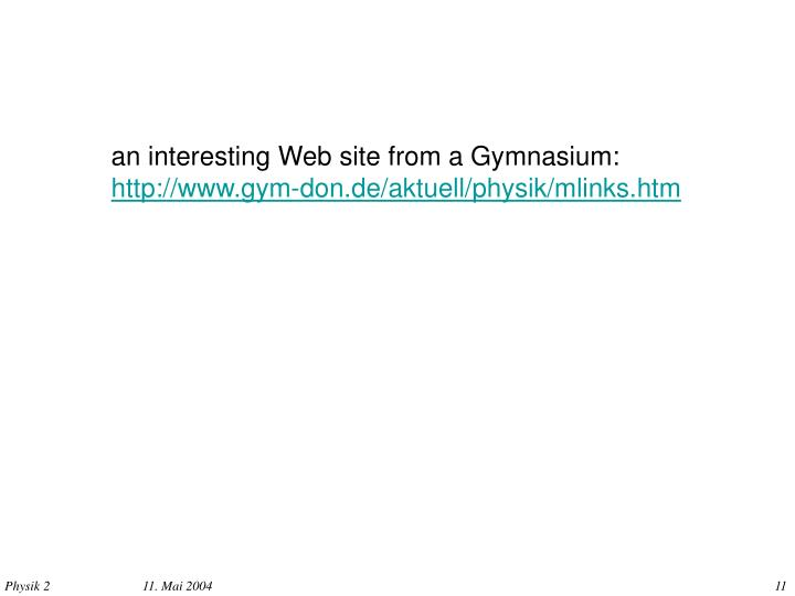 an interesting Web site from a Gymnasium:
