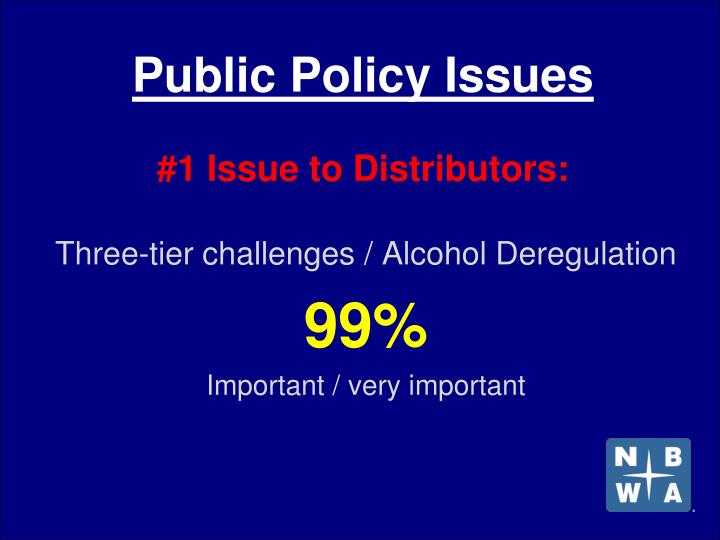 Public policy issues 1 issue to distributors