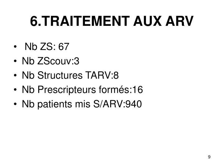 6.TRAITEMENT AUX ARV