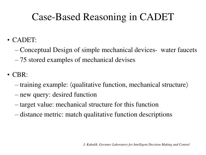 Case-Based Reasoning in CADET