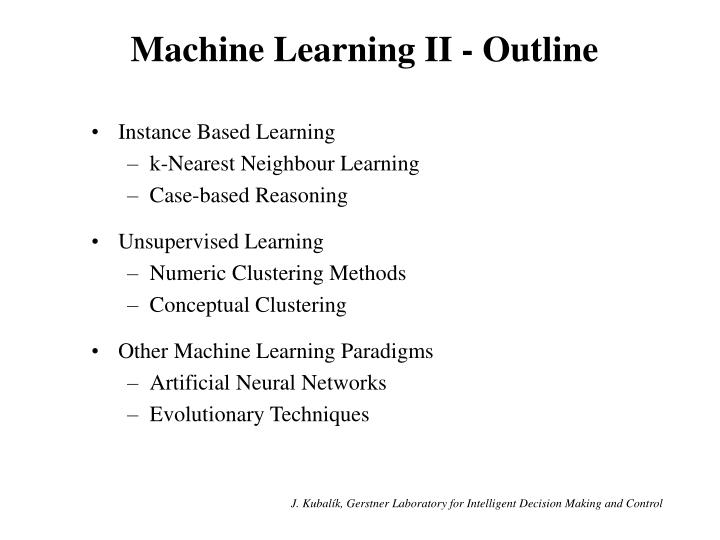 Machine learning ii outline