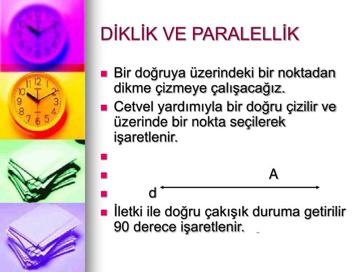DİKLİK VE PARALELLİK