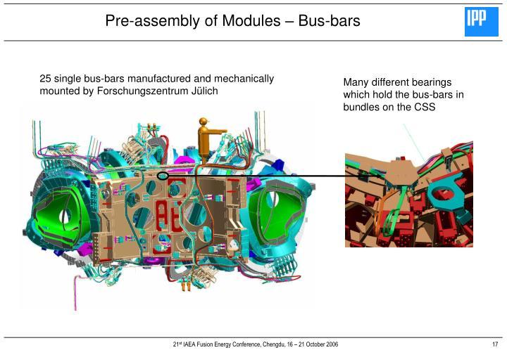 25 single bus-bars manufactured and mechanically mounted by Forschungszentrum Jülich