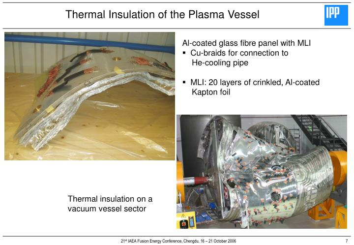 Thermal Insulation of the Plasma Vessel