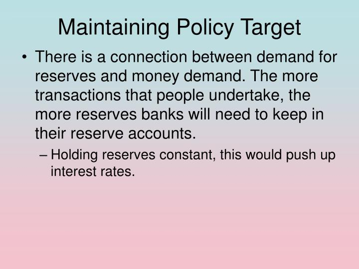 Maintaining Policy Target