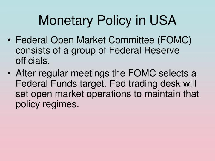Monetary Policy in USA