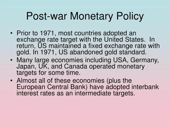 Post-war Monetary Policy