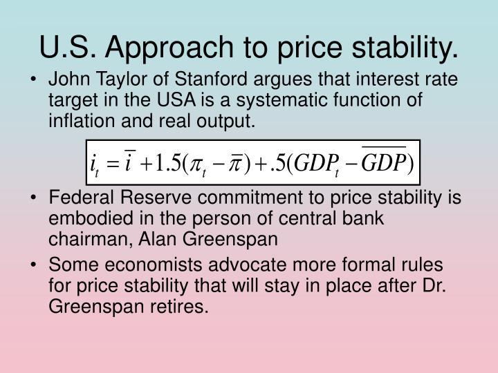 U.S. Approach to price stability.