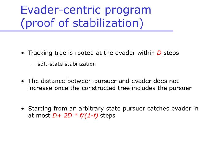 Evader-centric program