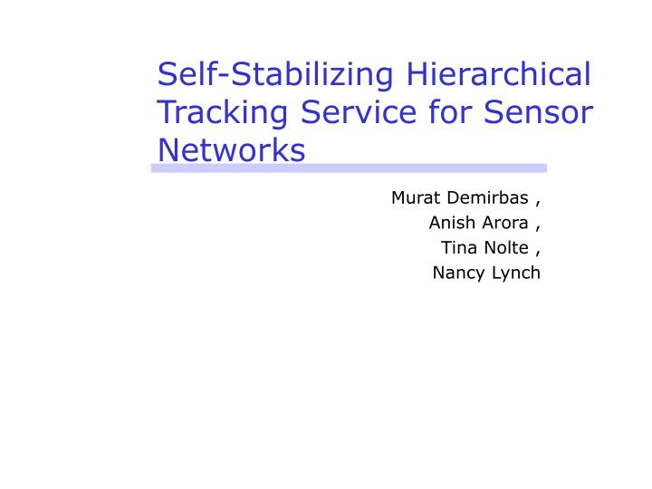 Self-Stabilizing Hierarchical Tracking Service for Sensor Networks