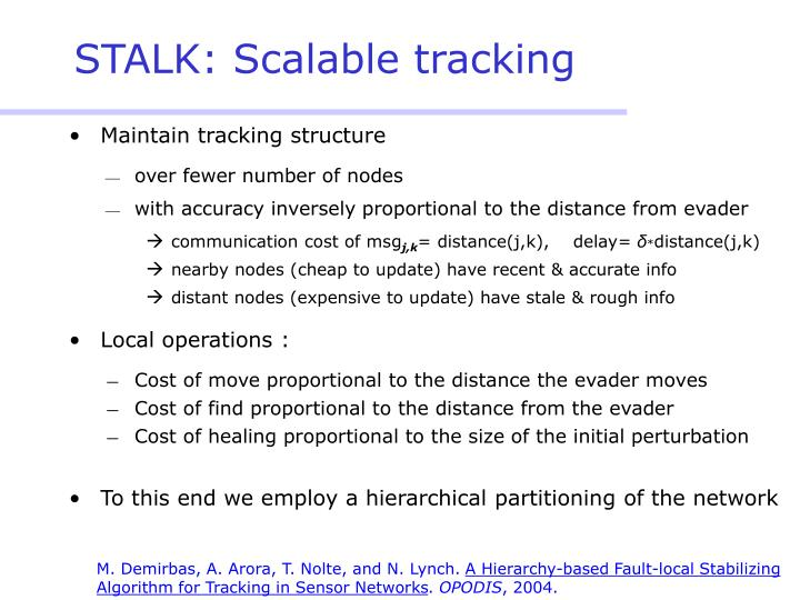 STALK: Scalable tracking