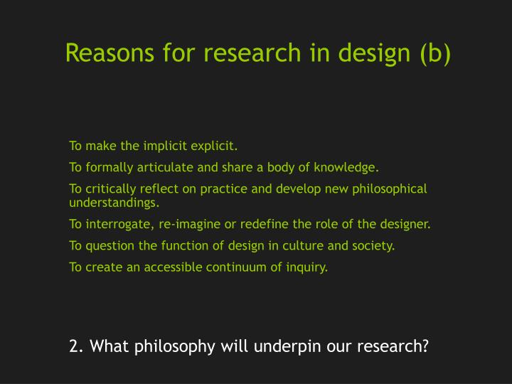 Reasons for research in design (b)