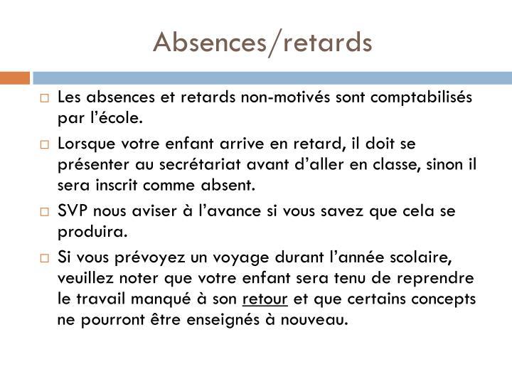 Absences/retards