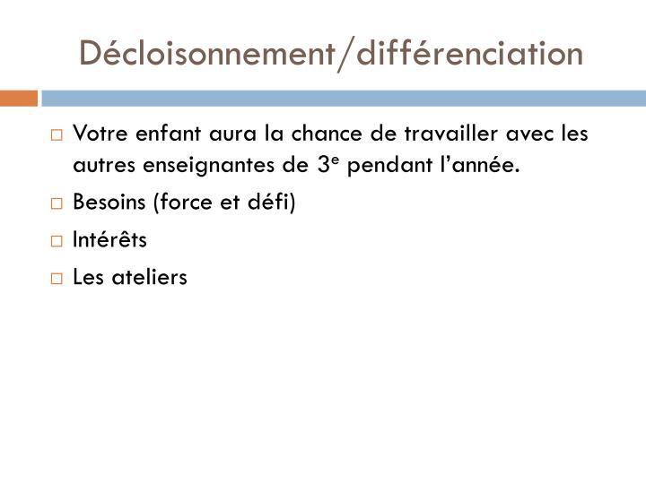 Décloisonnement/différenciation